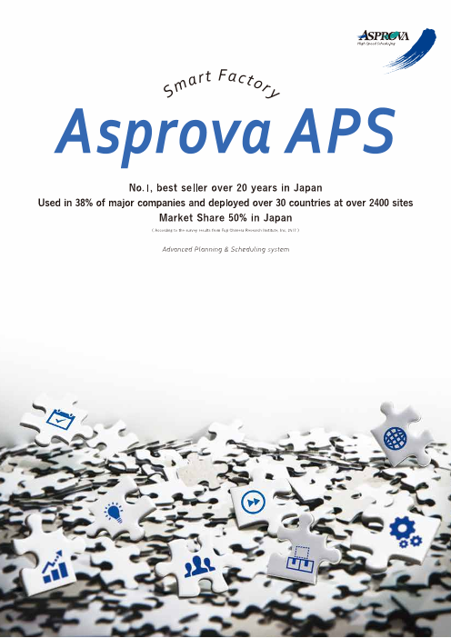 "Advanced Planning & Scheduling System ""Asprova APS"""