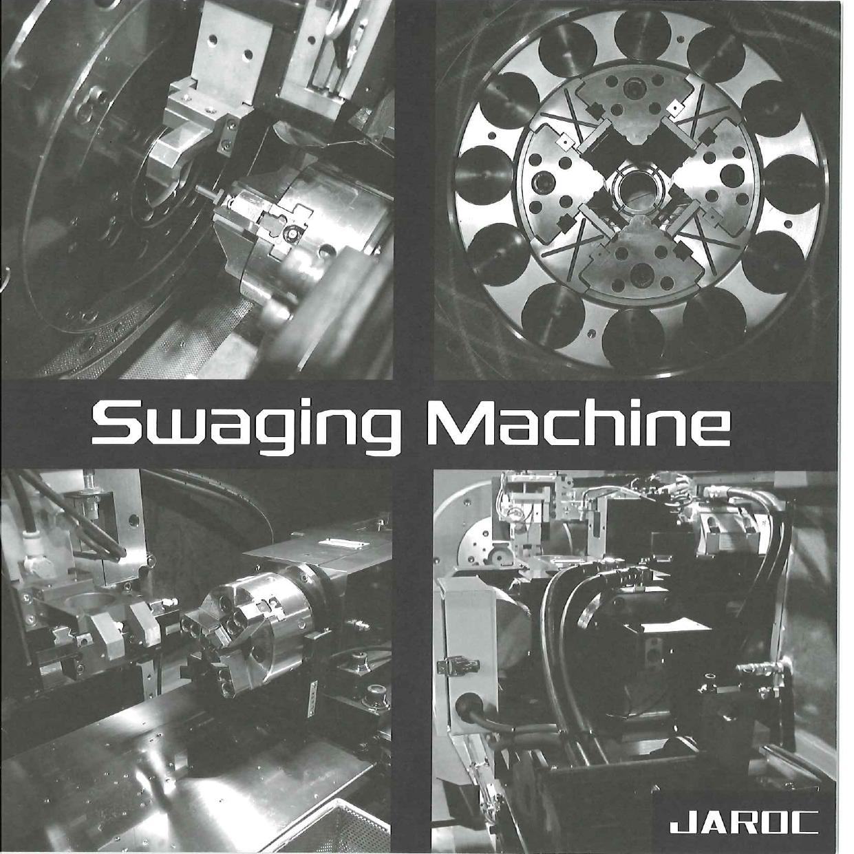 CNCスウェージングマシン(CNC回転冷間鍛造自動機) Swaging Machine